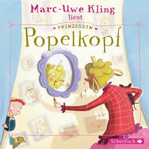 Prinzessin Popelkopf - Marc-Uwe Kling, Boris Löbsack