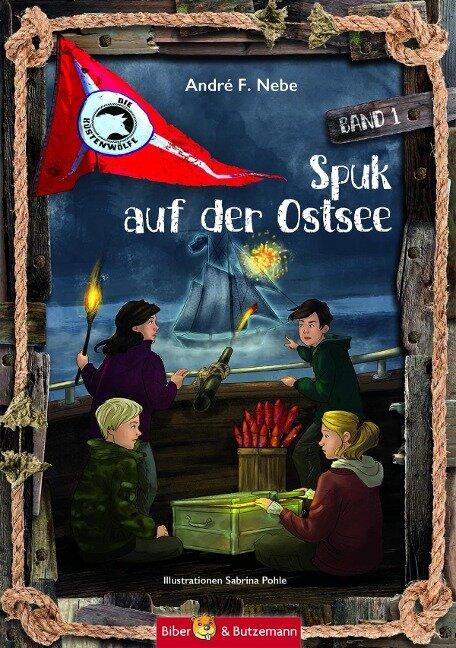 Spuk auf der Ostsee - André F. Nebe