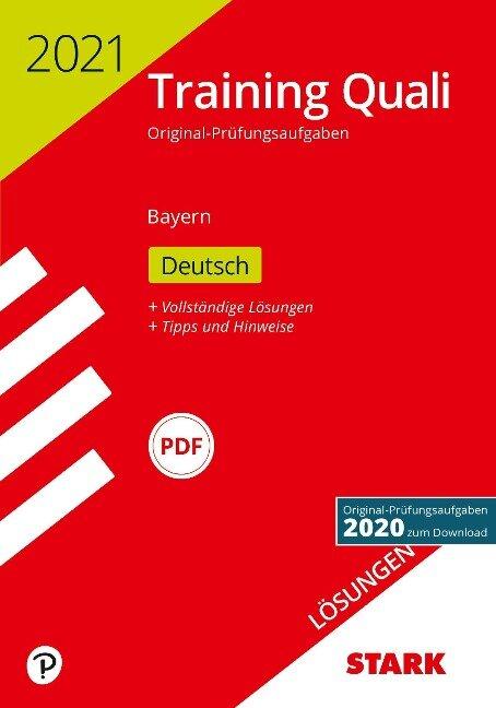 STARK Lösungen zu Training Abschlussprüfung Quali Mittelschule 2021 - Deutsch 9. Klasse - Bayern -