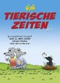 Tierische Zeiten 2018 Wandkalender - Uli Stein