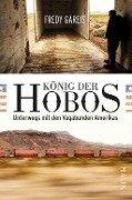König der Hobos - Fredy Gareis