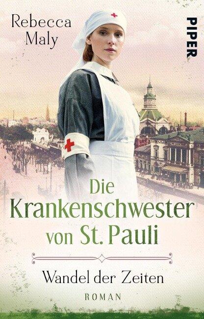 Die Krankenschwester von St. Pauli - Wandel der Zeiten - Rebecca Maly