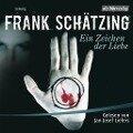 Ein Zeichen der Liebe - Frank Schätzing