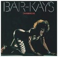Dangerous - The Bar-Kays