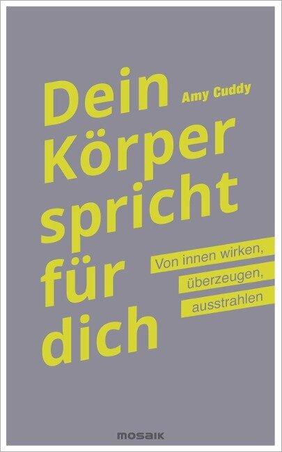 Dein Körper spricht für dich - Amy Cuddy