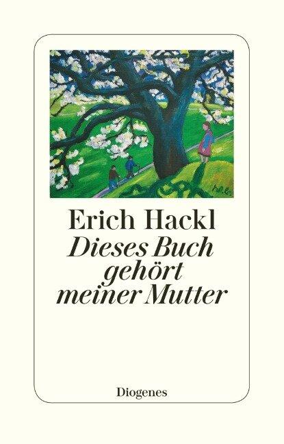Dieses Buch gehört meiner Mutter - Erich Hackl