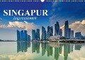 Singapur. Impressionen (Wandkalender 2018 DIN A3 quer) Dieser erfolgreiche Kalender wurde dieses Jahr mit gleichen Bildern und aktualisiertem Kalendarium wiederveröffentlicht. - Elisabeth Stanzer