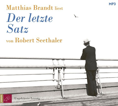 Der letzte Satz - Robert Seethaler