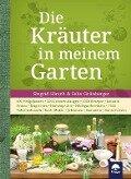 Die Kräuter in meinem Garten - Siegrid Hirsch, Felix Grünberger
