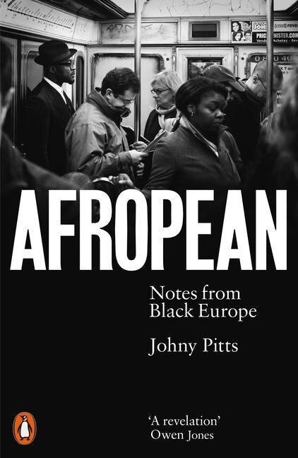 Afropean - Johny Pitts