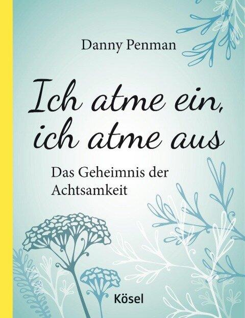 Ich atme ein, ich atme aus - Danny Penman