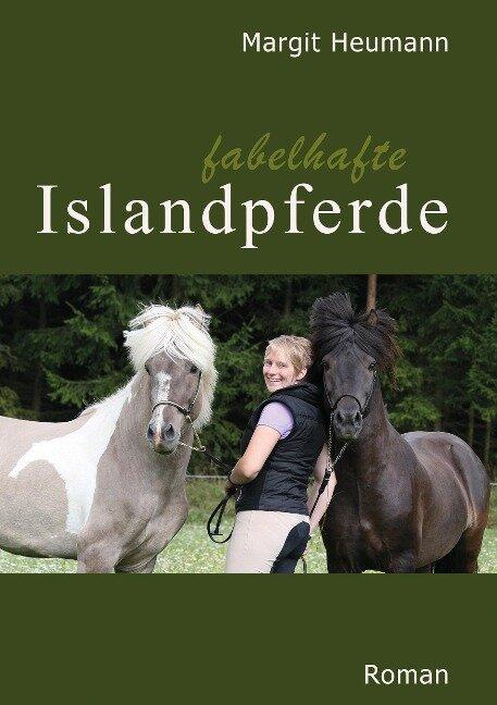 Fabelhafte Islandpferde - Margit Heumann