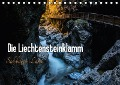 Die Liechtensteinklamm - Salzburger Land (Tischkalender 2018 DIN A5 quer) Dieser erfolgreiche Kalender wurde dieses Jahr mit gleichen Bildern und aktualisiertem Kalendarium wiederveröffentlicht. - Michaela Gold