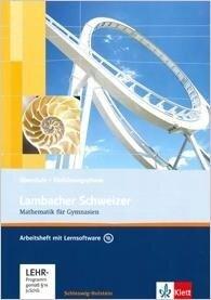 Lambacher Schweizer. 10. Schuljahr. Arbeitsheft plus Lösungsheft und Lernsoftware. Schleswig-Holstein -