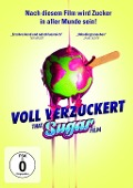 Voll verzuckert - That Sugar Film -