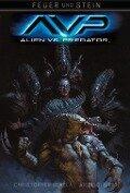 Feuer und Stein 03: Aliens vs. Predator - Christopher Sebala