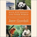 Hope for Animals and Their World: How Endangered Species Are Being Rescued from the Brink - Thane Maynard, Gail Hudson