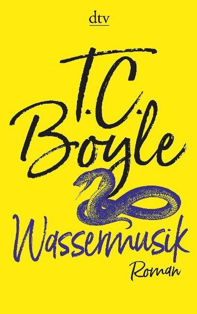 Wassermusik - T. C. Boyle