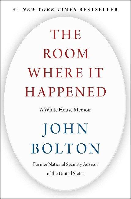 The Room Where It Happened - John Bolton