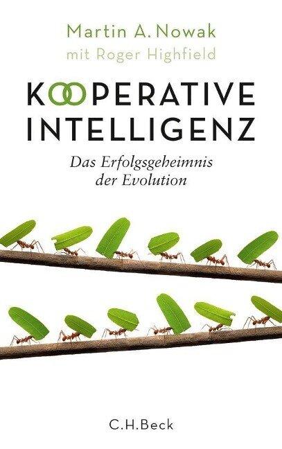Kooperative Intelligenz - Martin A. Nowak, Roger Highfield