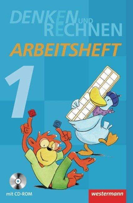 Denken und Rechnen 1. Arbeitsheft mit CD-ROM. Grundschule. Hamburg, Bremen, Hessen, Niedersachsen, Nordrhein-Westfalen, Rheinland-Pfalz, Saarland und Schleswig-Holstein -