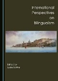 International Perspectives on Bilingualism - None