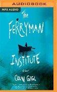 FERRYMAN INST M - Colin Gigl