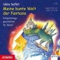 Meine bunte Welt der Fantasie - Sabine Seyffert