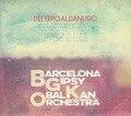 Del Ebro al Danubio - Barcelona Gipsy Balkan Orchestra