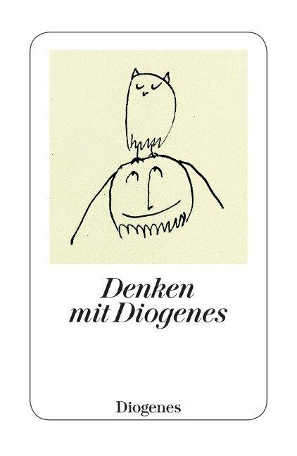 Denken mit Diogenes - Diogenes von Sinope