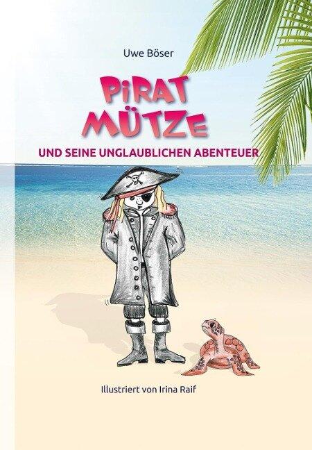 Pirat Mütze und seine unglaublichen Abenteuer