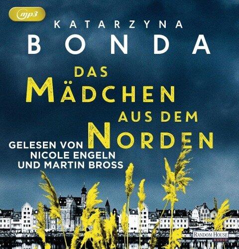 Das Mädchen aus dem Norden - Katarzyna Bonda
