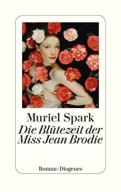 Die Blütezeit der Miss Jean Brodie - Muriel Spark