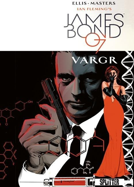 James Bond 01. VARGR - Warren Ellis, Ian Fleming