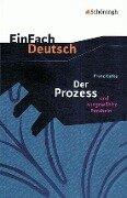 Der Prozess. Textausgabe - Franz Kafka