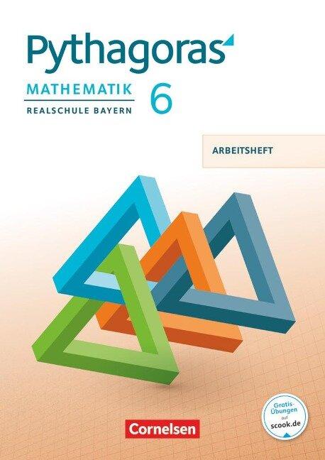 Pythagoras 6. Jahrgangsstufe - Realschule Bayern - Arbeitsheft mit eingelegten Lösungen -
