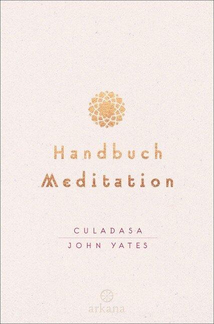 Handbuch Meditation - Culadasa John Yates, Matthew Immergut