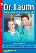 Dr. Laurin 1 - Arztroman - Patricia Vandenberg