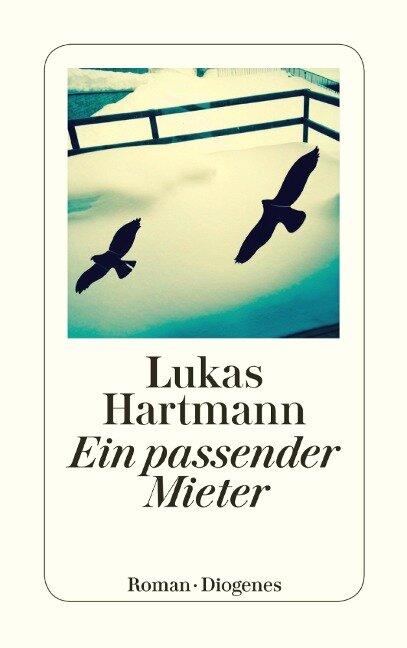 Ein passender Mieter - Lukas Hartmann