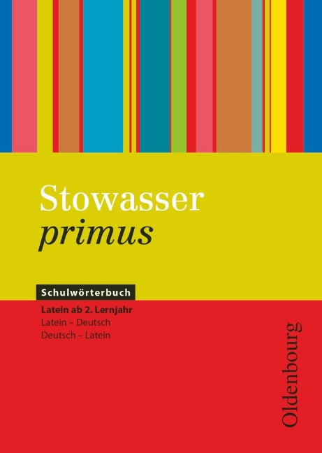 Stowasser primus - Regina Bokelmann, Matthias Epping, Uta Heinrich, Michael Huber, Sebastian Klaar