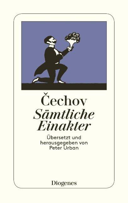 Sämtliche Einakter - Anton Tschechow