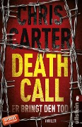 Death Call - Er bringt den Tod - Chris Carter