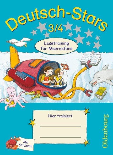 Deutsch-Stars 3/4. Lesetraining für Meeresfans - Ursula Kuester, Cornelia Scholtes, Annette Webersberger