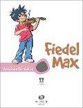 Fiedel Max - Schule mit CD - Andrea Holzer-Rhomberg