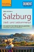 DuMont Reise-Taschenbuch Reiseführer Salzburg Stadt, Land, Salzkammergut - Walter M. Weiss