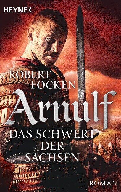 Arnulf 02 - Das Schwert der Sachsen