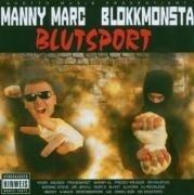 Blutsport - Manny Marc & Blokkmonsta