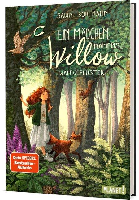 Ein Mädchen namens Willow 2: Waldgeflüster - Sabine Bohlmann