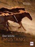 Der letzte Mustang - Peter Clotten, Tony Stromberg