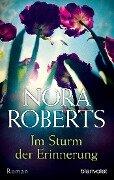 Im Sturm der Erinnerung - Nora Roberts